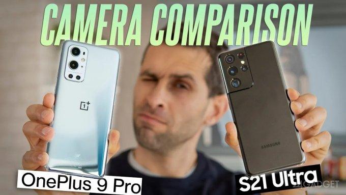 OnePlus 9 Pro и Galaxy S21 Ultra сошлись в очном поединке фотокамер (видео)
